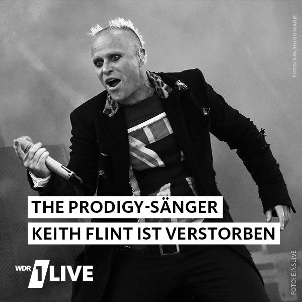 The Prodigy Sänger Keith Flint ist tot