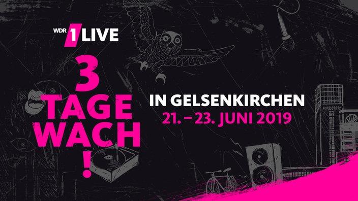 1LIVE 3 Tage wach in Gelsenkirchen vom 21. bis zum 23. Juni 2019